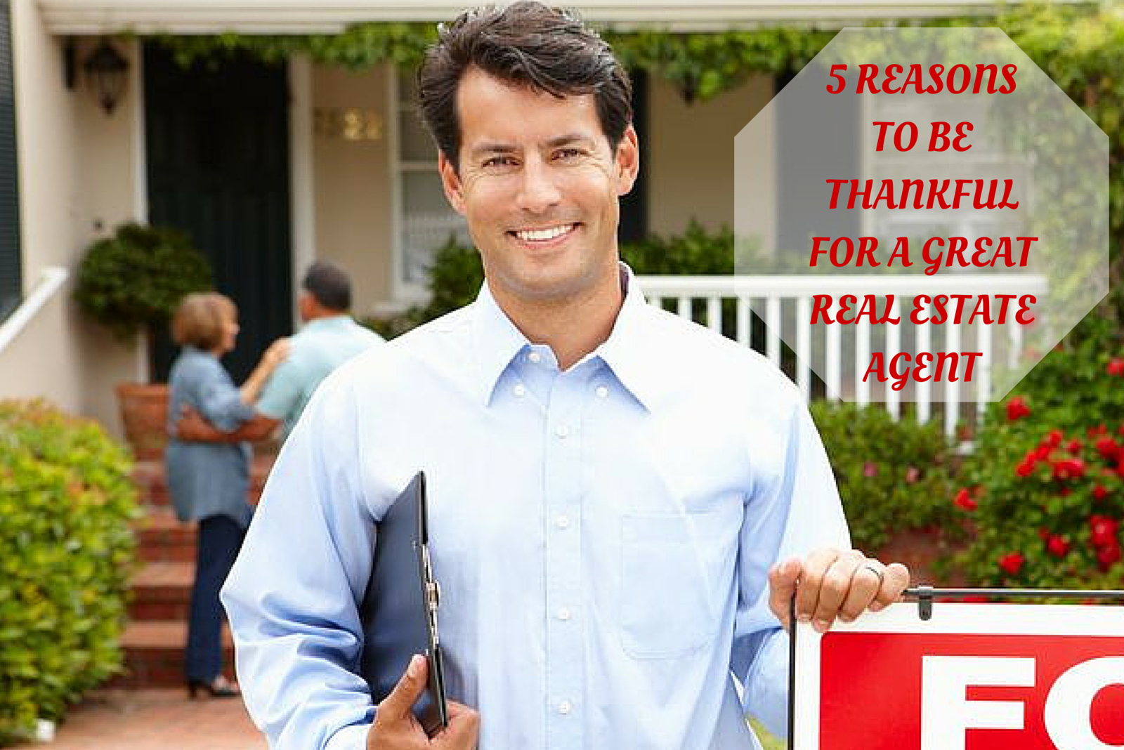 5 Reasons to be Thankful for a Great Real Estate Agent