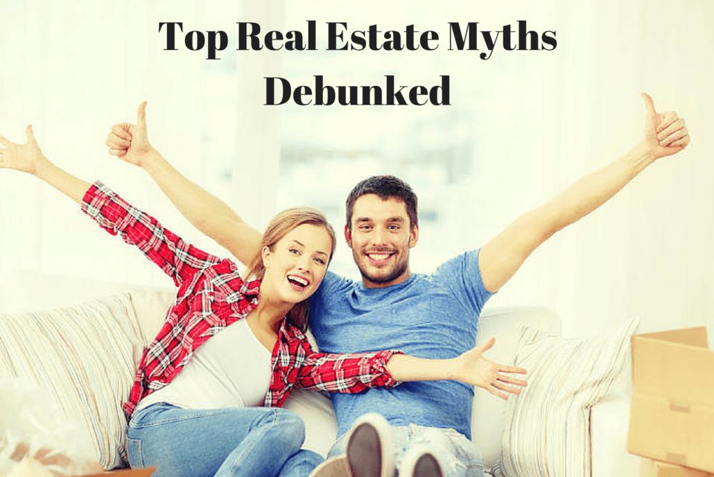 Top Real Estate Myths Debunked