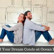 Find Your Dream Condo at Ocean Edge
