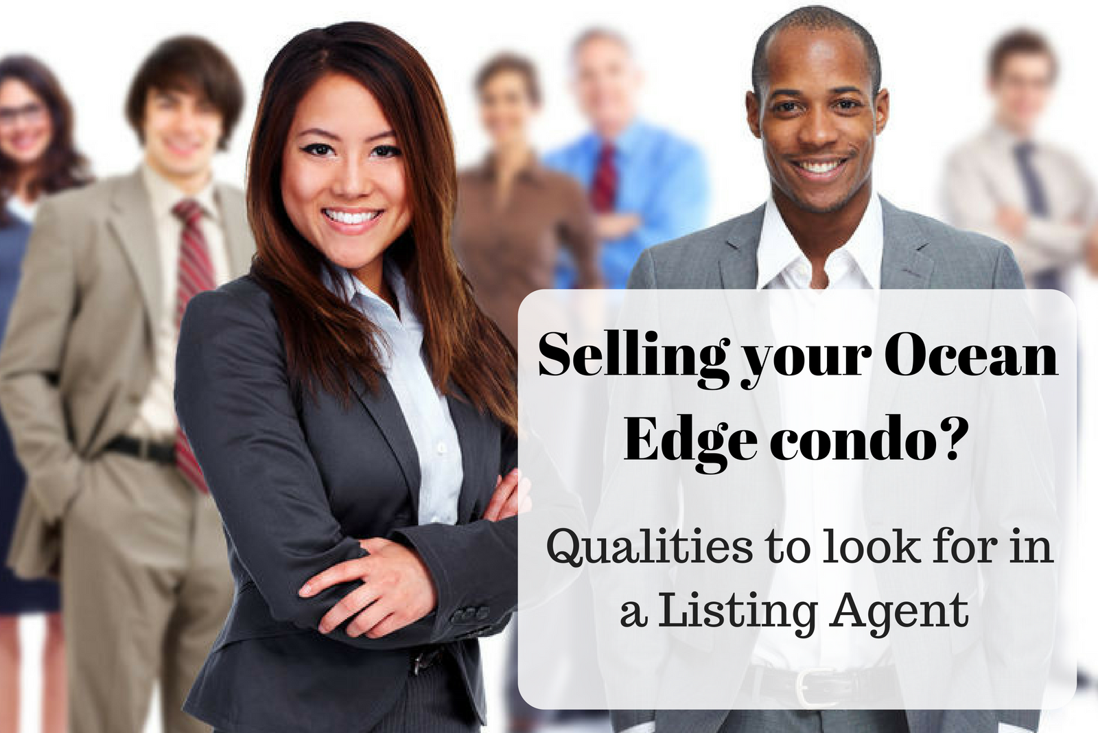 Selling Your Ocean Edge Condo Qualities to look for in a Listing Agent