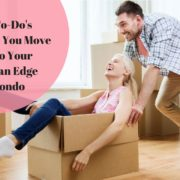 6 To-Do's Before You Move Into Your Ocean Edge Condo