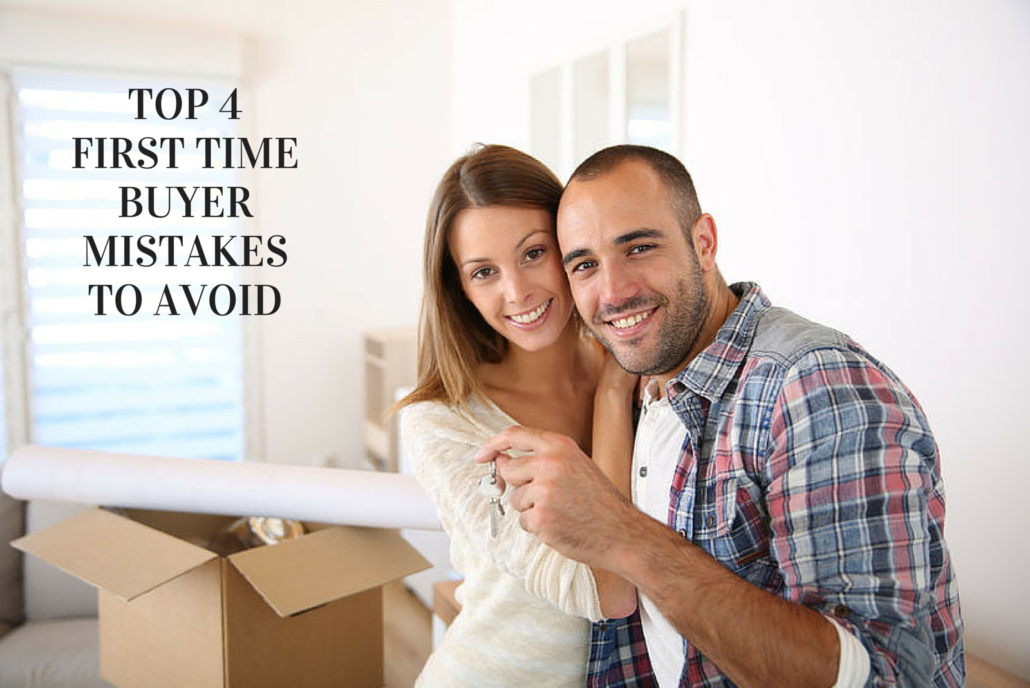 Top 4 First Time Home Buyer Mistakes to Avoid