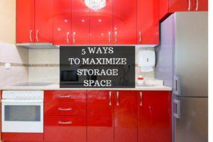5 Ways to Maximize Storage Space
